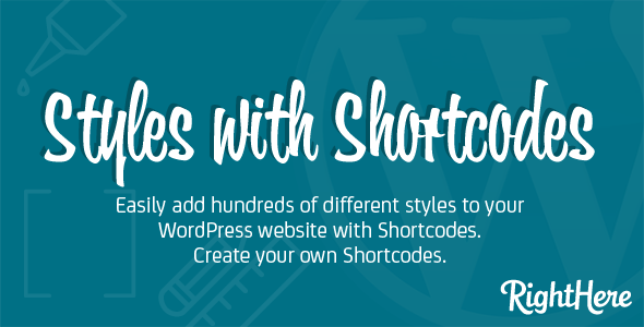 Styles - Faster and easier WordPress Plugin Shortcode
