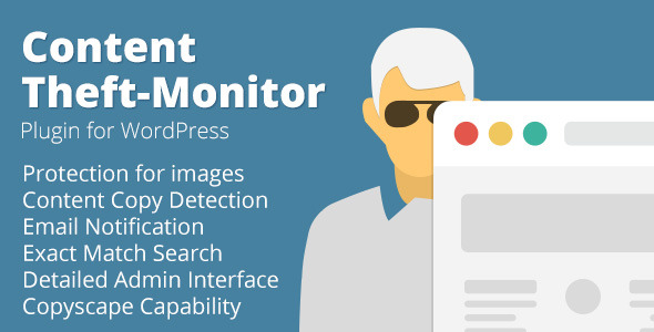 Content Theft - Duplicate Content Monitor WordPress Plugin